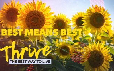 Thrive: Best Means Best