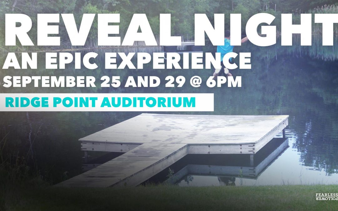 REVEAL NIGHTS: An Epic Experience