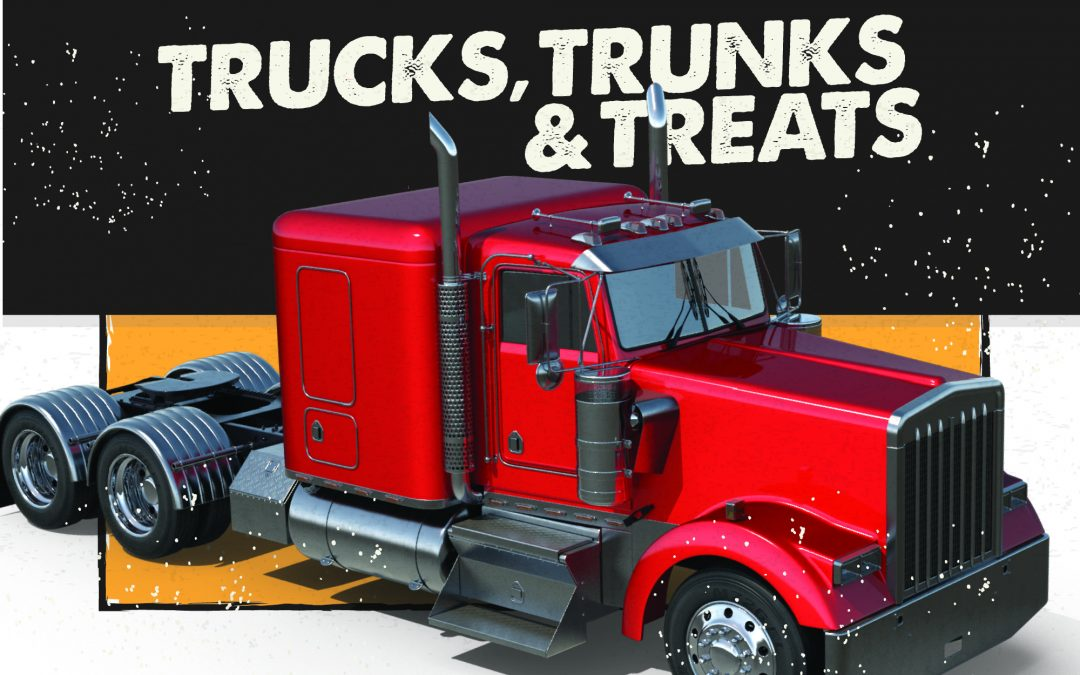 Trucks, Trunks & Treats… OH MY!