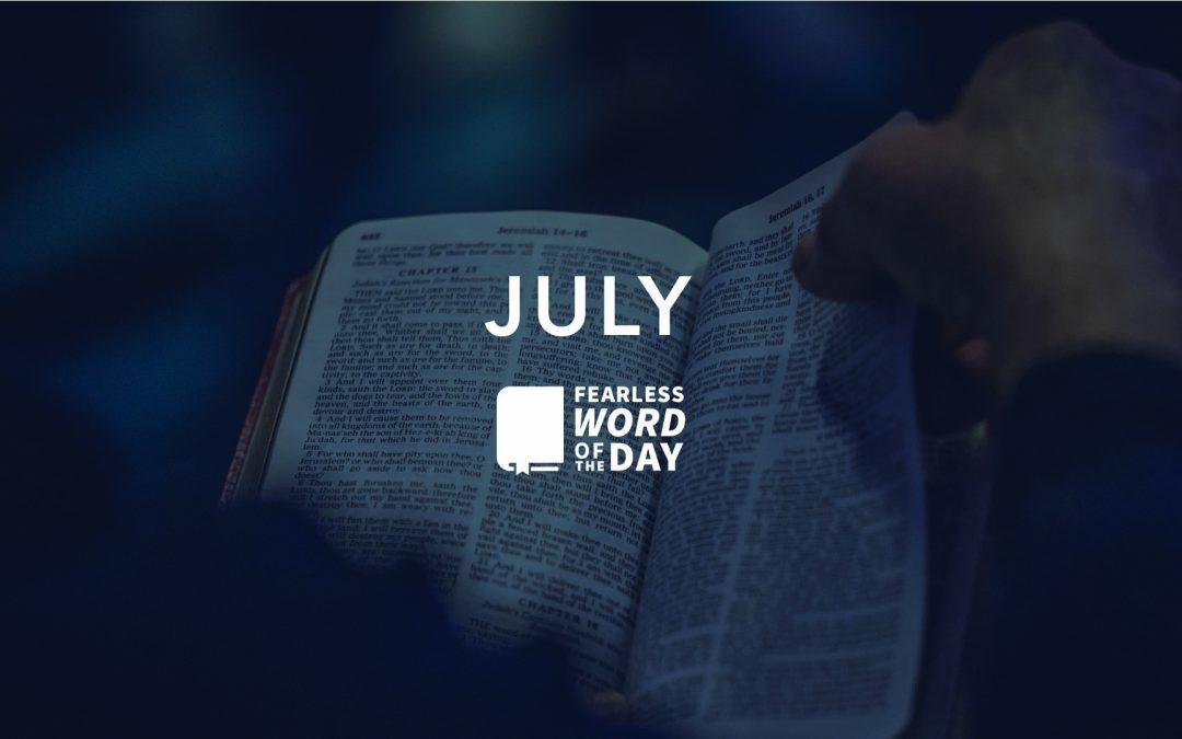 JULY 2020 WORD OF THE DAY