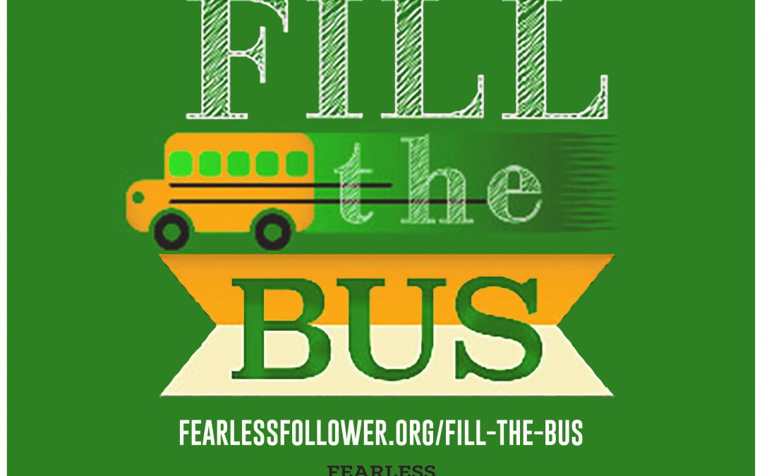 We are For Every child: Let's Fill the Bus in 2020
