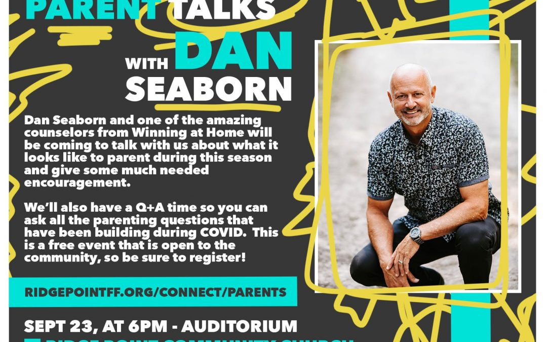 Amazing Parent Talks w/ Dan Seaborn