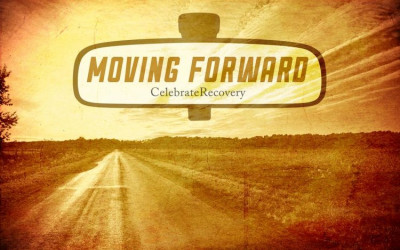 Moving Forward: A Celebrate Recovery Story
